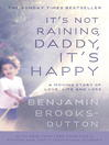 It's Not Raining, Daddy, It's Happy (eBook)