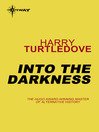 Into the Darkness (eBook): Darkness Series, Book 1