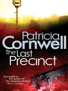 The Last Precinct (eBook): Kay Scarpetta Series, Book 11