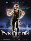 Twice Bitten (eBook): Chicagoland Vampires Series, Book 3