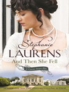 And Then She Fell (eBook): Cynster Sisters Series, Book 4