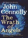 The Wrath of Angels (eBook): Charlie Parker Series, Book 11