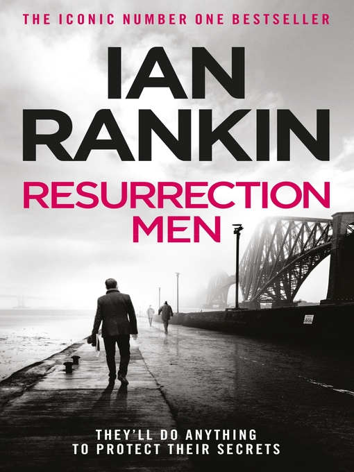 Resurrection Men (eBook): Inspector Rebus Series, Book 13