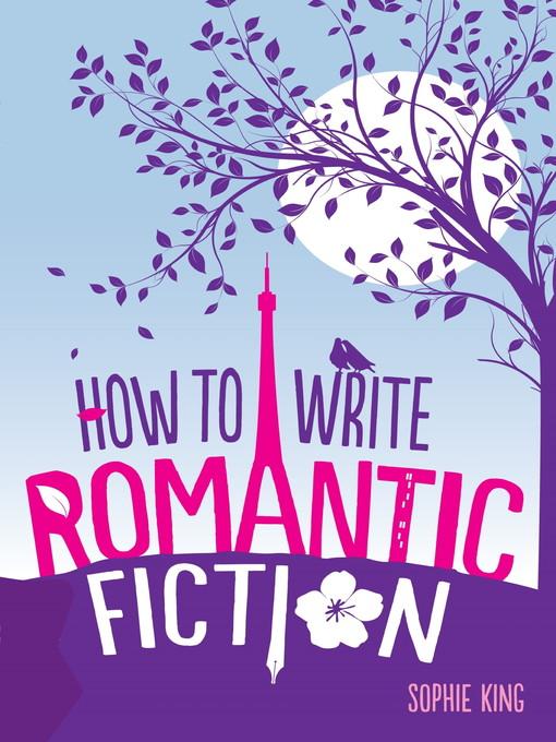 How to Write Romantic Fiction (eBook)