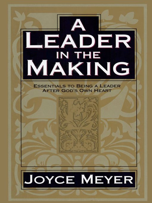 A Leader in the Making (eBook): Essentials to Being a Leader After God's Own Heart