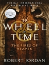 Fires of Heaven (eBook): Wheel of Time Series, Book 5
