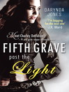 Fifth Grave Past the Light (eBook): Charley Davidson Series, Book 5