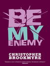 Be My Enemy (eBook): Jack Parlabane Series, Book 4