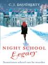 Legacy (eBook): Night School Series, Book 2