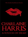 A Touch of Dead (eBook): Sookie Stackhouse: The Complete Stories