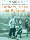 Fathers, Sons and Football (eBook)
