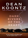 Dark Rivers of the Heart (eBook)