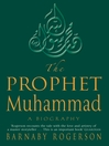 The Prophet Muhammad (eBook): A Biography