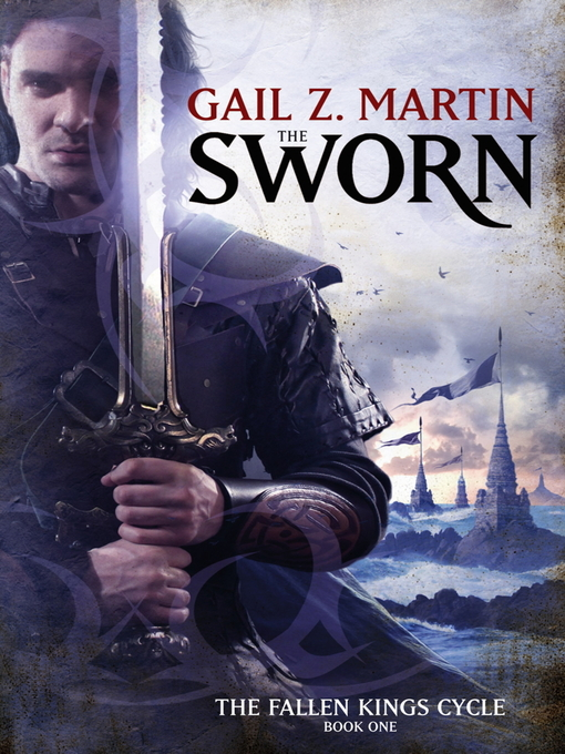 The Sworn (eBook): The Fallen Kings Cycle Series, Book 1