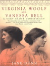 Virginia Woolf and Vanessa Bell (eBook): A Very Close Conspiracy