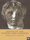 Myths of the Greeks and Romans (eBook)