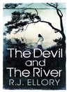The Devil and the River (eBook)