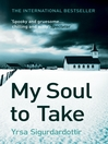 My Soul to Take (eBook): Thora Gudmundsdottir Series, Book 2