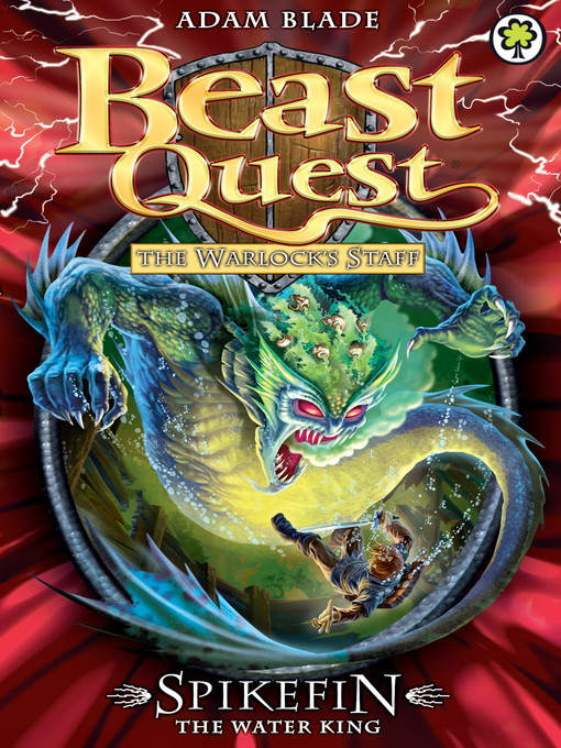 Spikefin the Water King (eBook): Beast Quest: The Warlock's Staff Series, Book 5