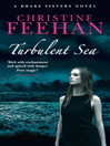 Turbulent Sea (eBook): Sea Haven: Drake Sisters Series, Book 6
