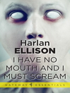 I Have No Mouth and I Must Scream (eBook)