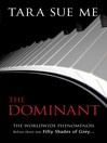 The Dominant (eBook): The Submissive Trilogy, Book 2