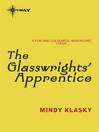 The Glasswrights' Apprentice (eBook): Glasswrights' Guild Series, Book 1