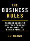 The Business Rules (eBook): Protect yourself and your company from over 100 hidden pitfalls