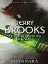 The High Druid's Blade (eBook): The Defenders of Shannara Trilogy, Book 1