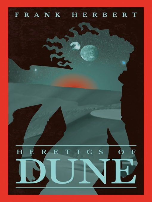 Heretics of Dune (eBook): Dune Series, Book 5