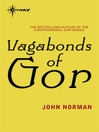 Vagabonds of Gor (eBook): Gor Series, Book 24