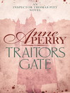 Traitors Gate (eBook): Thomas and Charlotte Pitt Series, Book 15