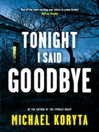 Tonight I Said Goodbye (eBook): Lincoln Perry Sreies, Book 1