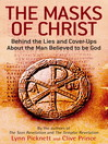 The Masks of Christ (eBook): In Search of the Real Jesus