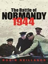 The Battle of Normandy 1944 (eBook)