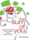 The Sum of You (eBook): The Six Forces that Shape Your Personality