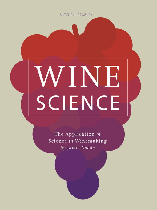 Wine Science (eBook): The Application of Science in Winemaking