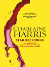 Dead Reckoning (eBook): Sookie Stackhouse Series, Book 11