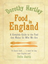 Food In England (eBook): A complete guide to the food that makes us who we are