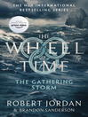 The Gathering Storm (eBook): Wheel of Time Series, Book 12