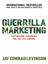 Guerrilla Marketing (eBook): Cutting-edge strategies for the 21st century