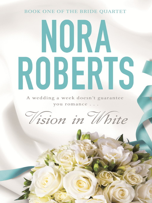 Vision in White (eBook): Bride Quartet, Book 1