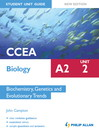 CCEA Biology A2 Student Unit Guide (eBook): Unit 2 Biochemistry, Genetics and Evolutionary Trends ePub