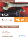OCR AS Psychology Student Unit Guide New Edition (eBook): Unit G541 Psychological Investigations
