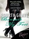 Fourth Grave Beneath My Feet (eBook): Charley Davidson Series, Book 4