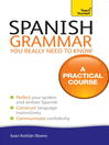 Spanish Grammar You Reall Need to Know (eBook): Teach Yourself