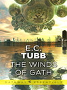 The Winds of Gath (eBook): Dumarest Saga, Book 1