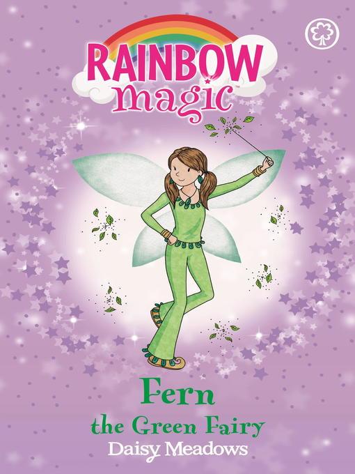 Fern the Green Fairy (eBook): Rainbow Magic: The Rainbow Fairies Series, Book 4