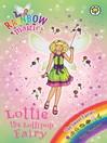 The Sweet Fairies: 127: Lottie the Lollipop Fairy (eBook)