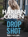 Drop Shot (eBook): Myron Bolitar Series, Book 2